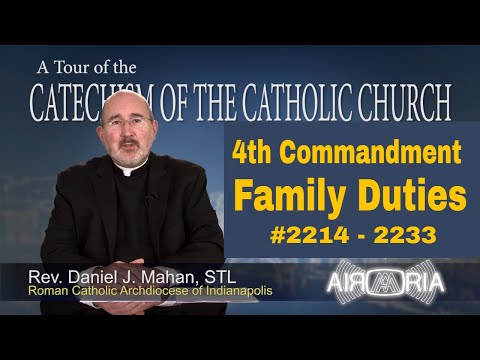 4th Commandment - Family Duties - Tour of the Catechism #82