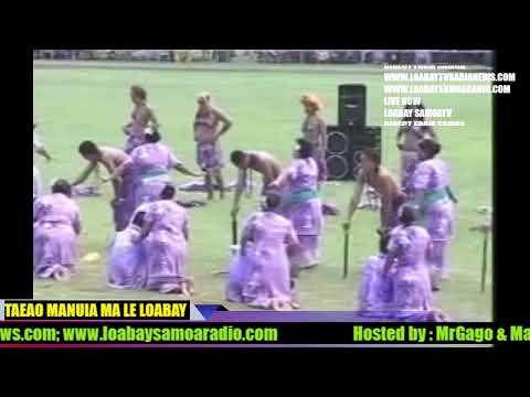 LIVE NOW..AsoGafua 13Iulai2019: TAEAO MANUIA  MA LE LOABAY  .    Www.loabaytvradionews.com