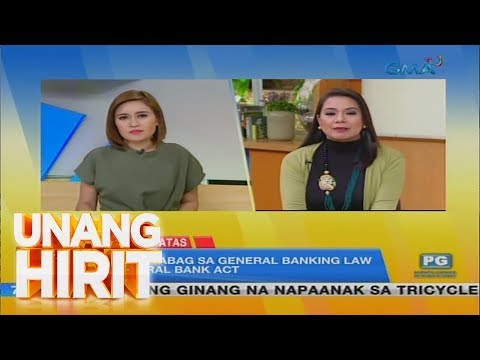 Unang Hirit: #KapusoSaBatas: General Banking Law at Central Bank Act, alamin!