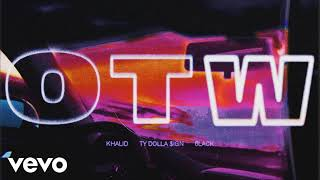 Khalid - OTW ft. 6lack, Ty Dolla $ign [MP3 Free Download]