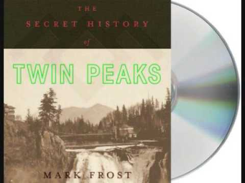 The Secret History of Twin Peaks © Mark Frost - Audiobook Preview