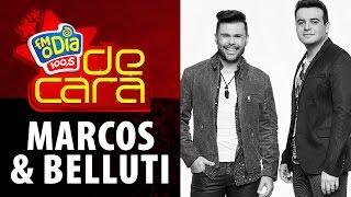FM O Dia De Cara com Marcos & Belutti
