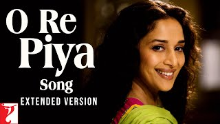 Download O Re Piya - Extended Version | Aaja Nachle | Madhuri Dixit | Rahat Fateh Ali Khan MP3 song and Music Video