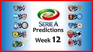 2018-19 SERIE A PREDICTIONS - WEEK 12
