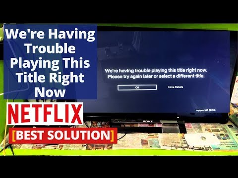 how-to-fix-'we're-having-trouble-playing-this-title-right-now'-netflix-error-tvq-pb-101-(1.1.6.5)