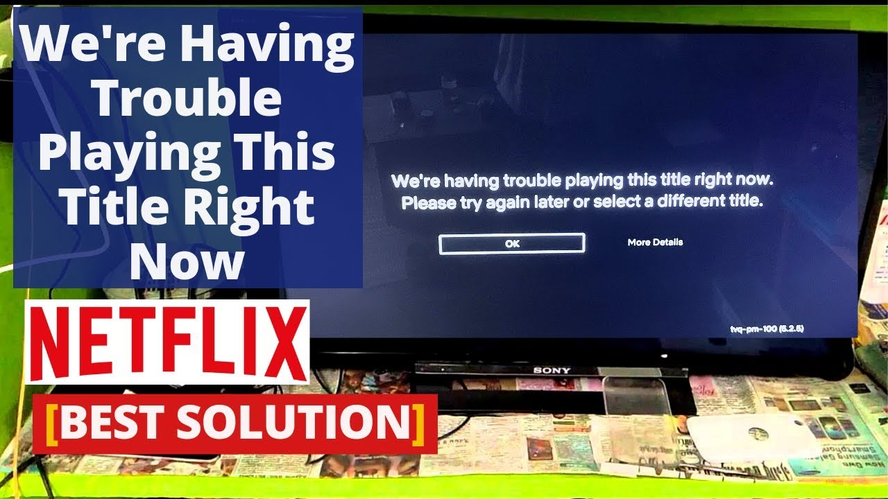 netflix we're having trouble playing this title - Sky ...