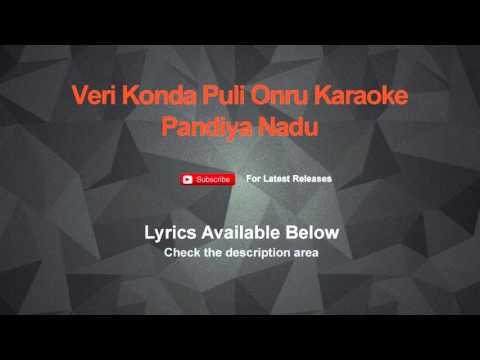 Veri Konda Puli Onru Karaoke Pandiya Nadu Karaoke