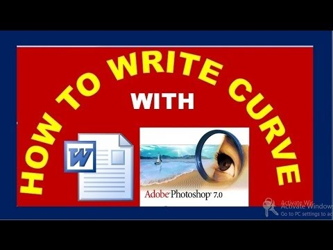 how to write curved text in word and in photoshop