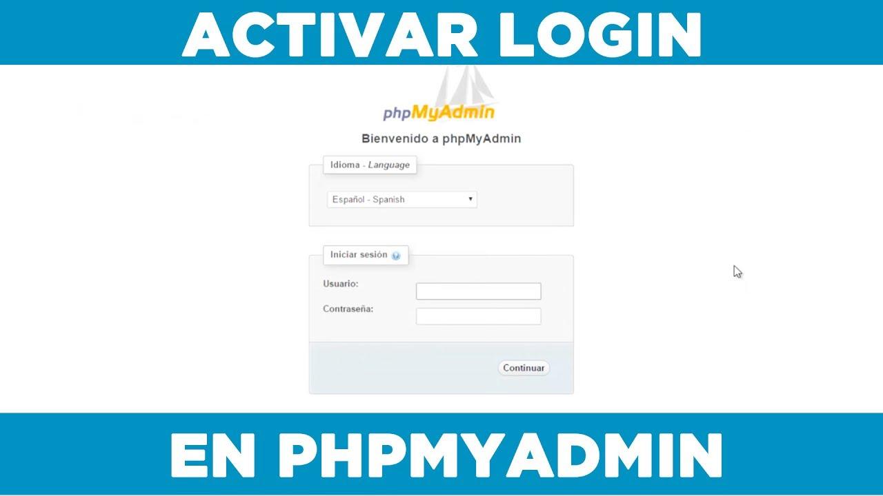 Phpmyadmin2014 - Phpmyadmin2012 Phpmyadmin2017 Activar Login Y Contrase A En Phpmyadmin 2017