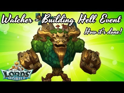Lords Mobile - How To Do A Building Watcher Hell Event