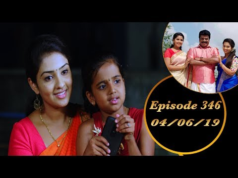 Kalyana Veedu | Tamil Serial | Episode 346 | 04/06/19 |Sun Tv |Thiru Tv