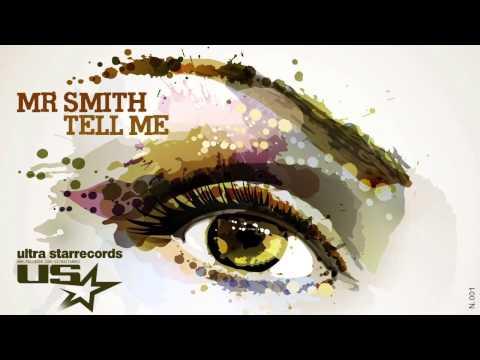 Mr Smith - Tell Me (Radio Edit)
