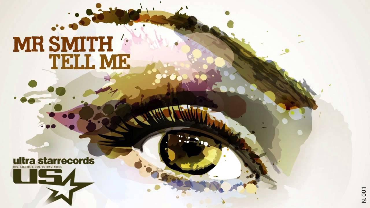 Download Mr Smith - Tell Me (Radio Edit)