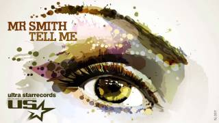 Mr Smith - Tell Me (Radio Edit)