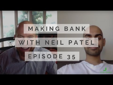 The Basics of Internet Marketing with Guest Neil Patel: MakingBank S1E35