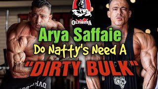 """Mr. Olympia """"Natural"""" Men's Physique Competitor Arya Saffaie - His """"Dirty Bulk"""" My Rant"""