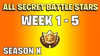 All secret battle stars Fortnite season X - Week 1 to 5