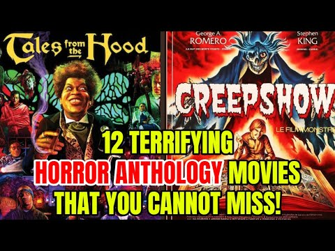 Top 12 Terrifying Horror Anthology Movies That You Cannot Miss!
