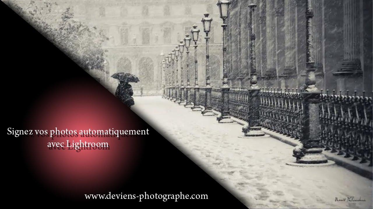 chapitre v   ajouter une signature  un logo ou un filigrane sur vos photos avec lightroom