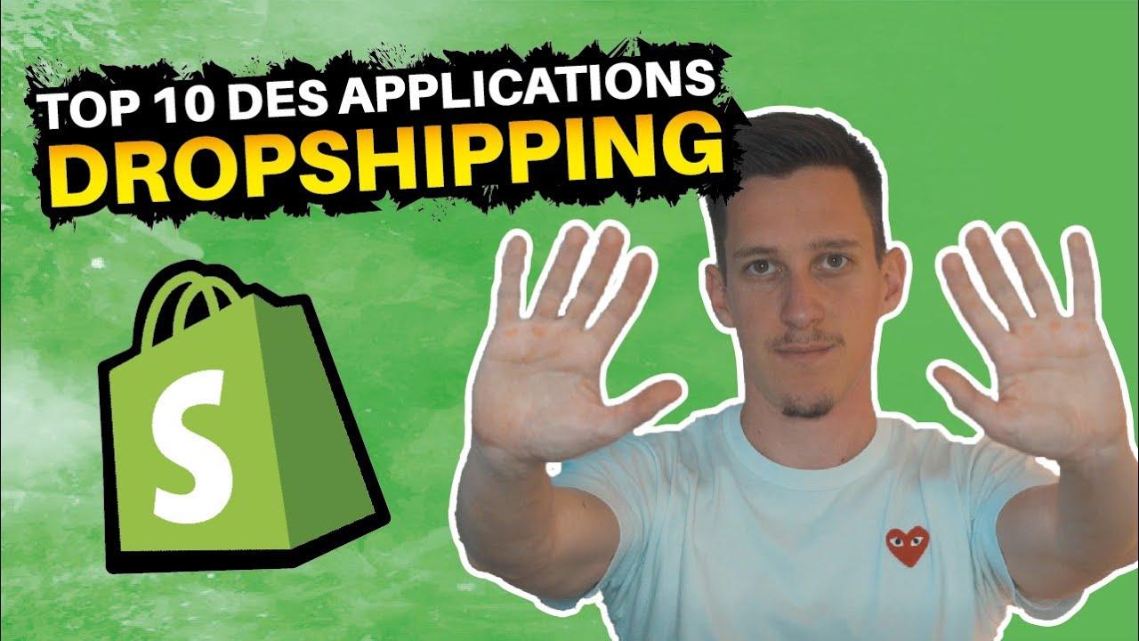 Top 10 des applications Shopify pour le Dropshipping