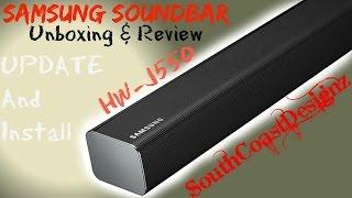 Samsung soundbar HW-J550 Review update.