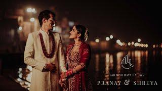 Shreya x Pranay | Banaras Wedding Story | Sab Moh Maya Hai