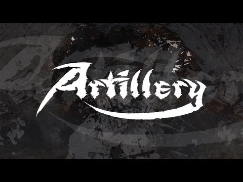 "Artillery ""Chill My Bones (Burn My Flesh)"" (OFFICIAL)"