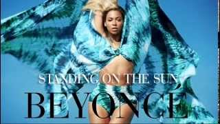 Beyoncé - Standing On The Sun [Extended]