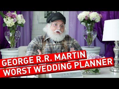 George R.R. Martin Shouldn't Plan Your Wedding