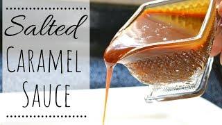 Salted Caramel Sauce I How to make salted caramel sauce