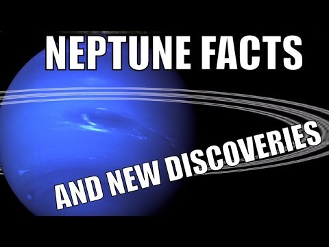 NEPTUNE - Unusual Facts and New Discoveries