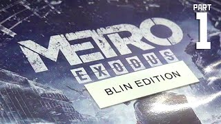 Metro Exodus: Blin Edition - with advanced physics and RTX