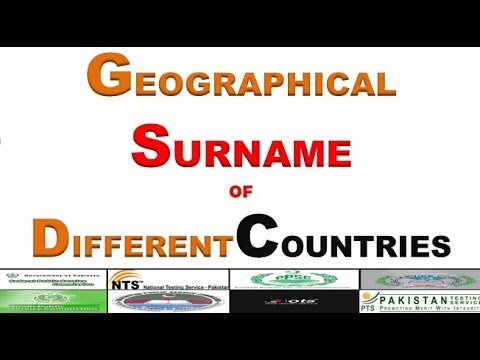 GEOGRAPHICAL SURNAME OF DIFFERENT COUNTRIES - GENERAL KNOWLEDGE