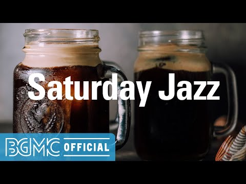 Saturday Jazz: Good Mood Morning Jazz Hip Hop Background Music for Chill, Work, Studying and Reading