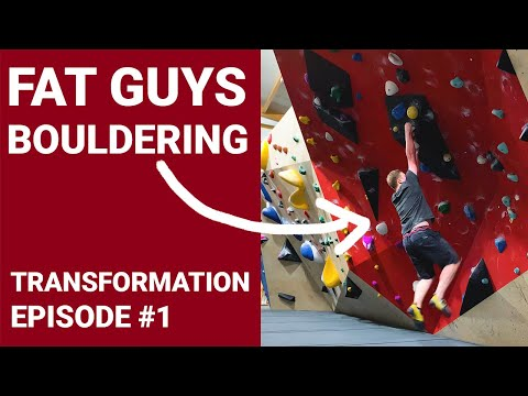 Fat Guys Bouldering | Get Fit With Climbing #1