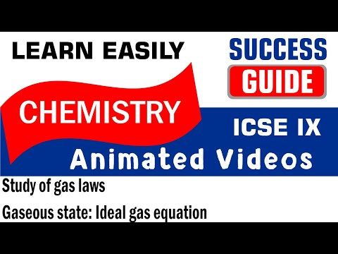 ICSE  CLASS IX CHEMISTRY Study of gas laws-2- Gaseous state: Ideal gas equation BY SUCCESS GUIDE.