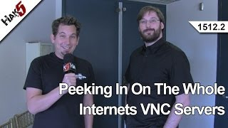 Peeking In On The Whole Internets VNC Servers, Hak5 1512.2