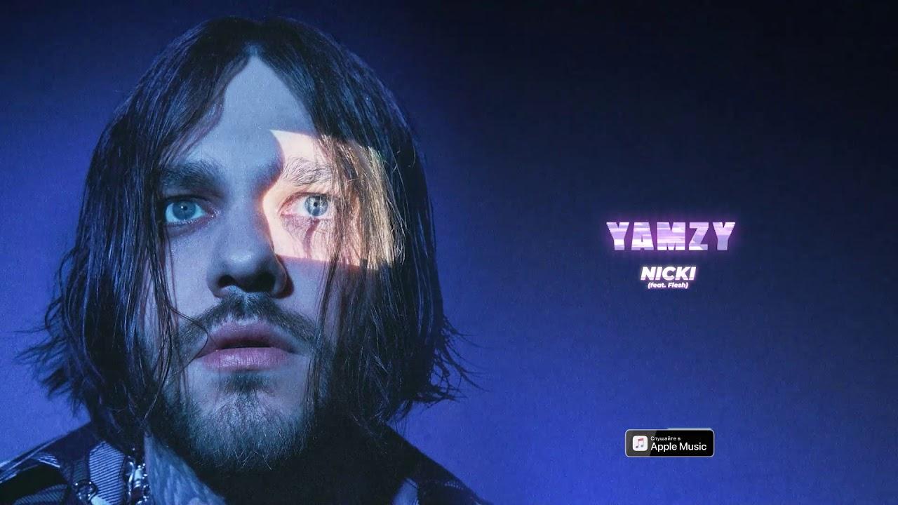 YAMZY - NICKI (feat. FLESH)