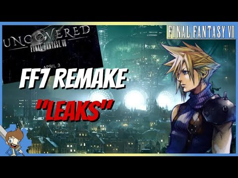 "Let's Talk About These Final Fantasy VII Remake ""Leaks"" 