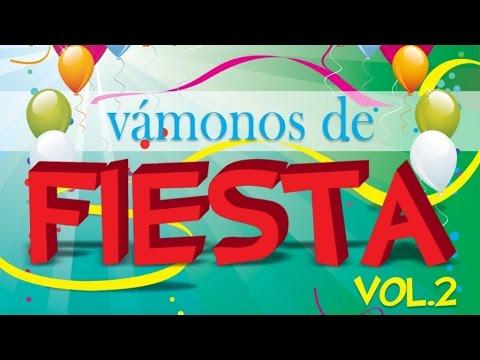 Vamonos de Fiesta Vol.2 - Potpurri Pelotero a la Bola