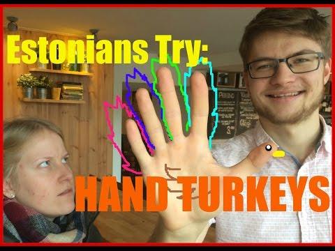 Estonians Try: Hand Turkeys!