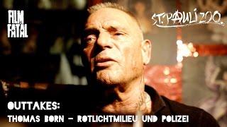 Thomas Born - Rotlichtmilieu & Polizei // St. Pauli Zoo Outtakes #3