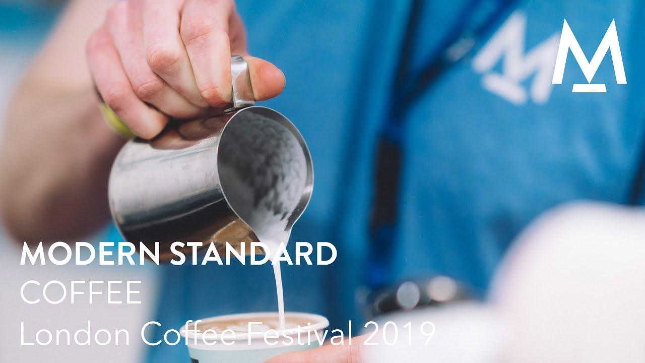 Modern Standard London Coffee Festival 2019