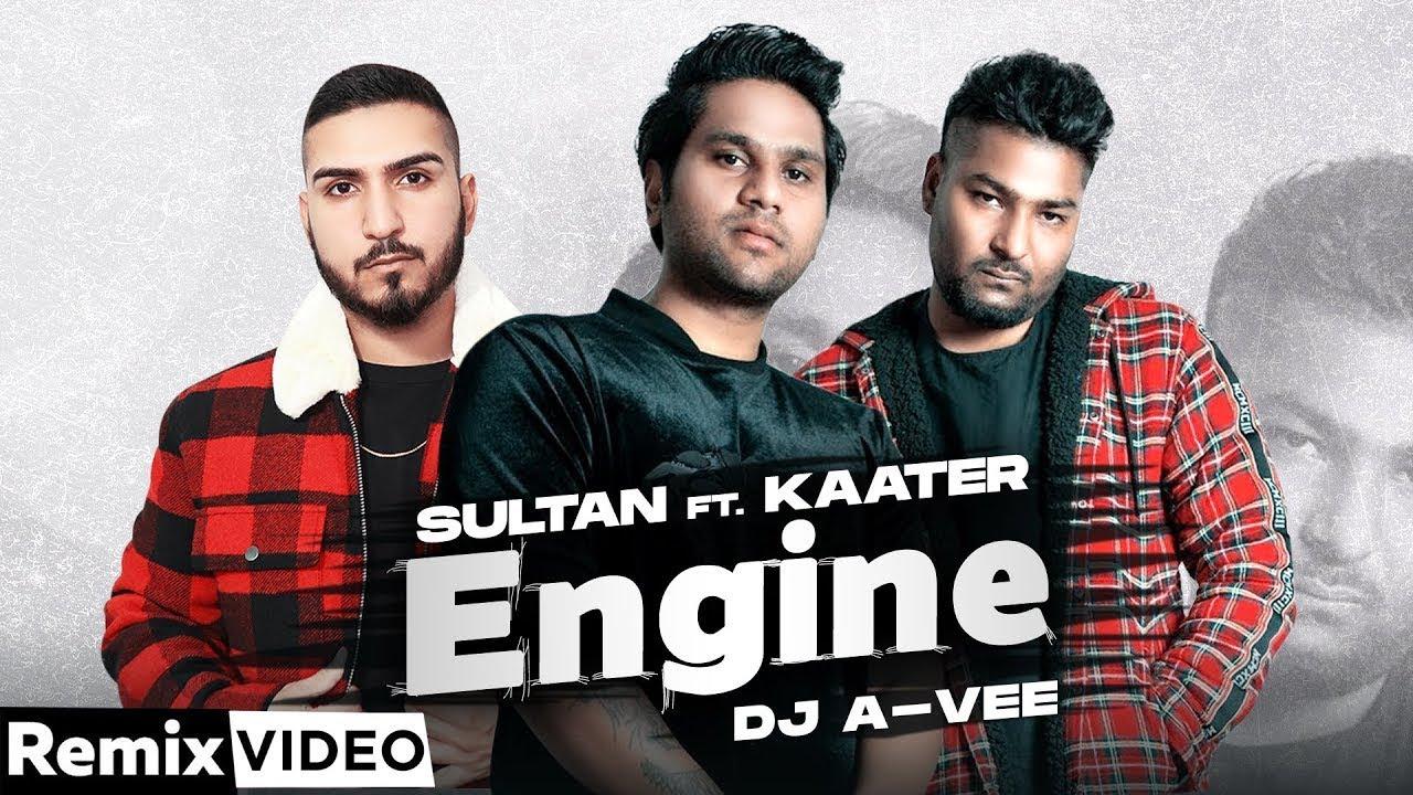 Engine (Remix)   Sultan ft Kaater   Archie Muzik   DJ A Vee   Latest Punjabi Song 2021