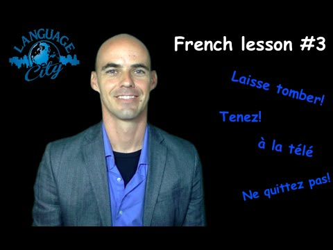 French lesson #3 for beginners: Proper nouns  in French / useful idiomatic injunctions/phrases