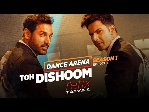 Toh Dishoom (Refix) Video Song | Dance Arena | Episode 5 | Tatva K |T-Series
