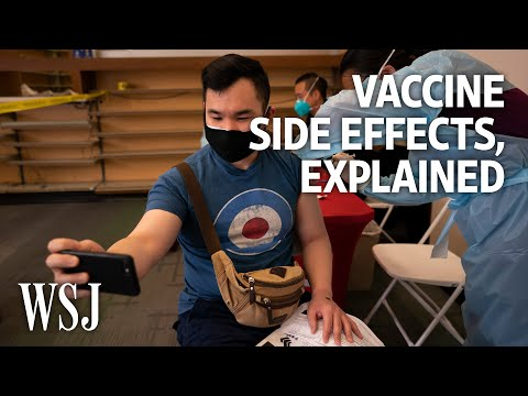 Vaccine Side Effects: What To Expect After Your Covid-19 Shot | WSJ