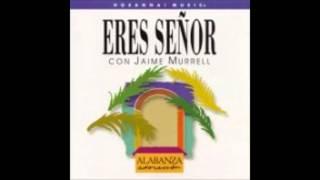Jaime Murrell- Maravillado Estoy (I Stand In Awe) (Hosanna! Music)