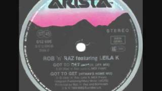 Leila K Feat Rob N Raz - Got To Get (Hitman