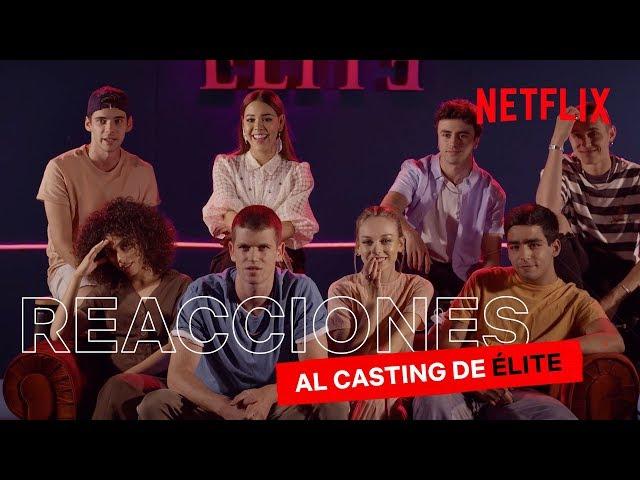 Los protagonistas de Élite reaccionan a sus castings   Élite   Netflix